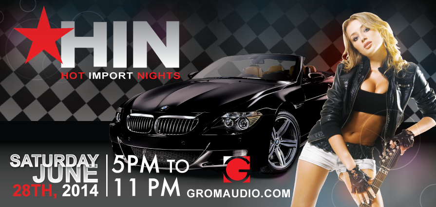 GROM Audio will participate in Hot Imports Night show in Santa Clara