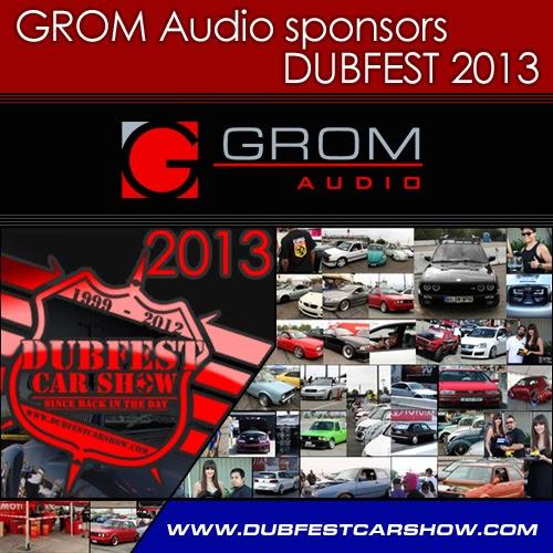 GROM Audio sponsors DUBFEST 2013